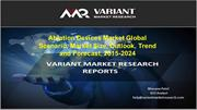 Ablation Devices Market Global Scenario, Trend and Forecast, 2015-2024