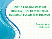 How To Find Investors For Business - Tips To Make Your Business A Succ