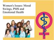 Women's Issues, Mood Swings, PMS and Emotional Health