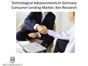 Technological Advancements In Germany,Germany consumer lending Industr