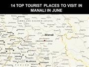 14 Top  Tourist  Places To Visit In  Manali  In June
