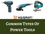 Common Types Of Power Tools