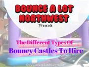 The different types of bouncy castles to hire