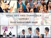 Avail toll free Yahoo tech support to fix your account issues
