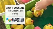 Catch a Duckling Fine Motor Skills Game