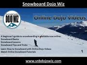 Snowboard Tips and Tricks - How to Snowboard