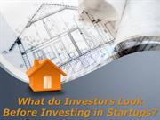 What do Investors Look Before Investing in Startups? - Sam Zormati