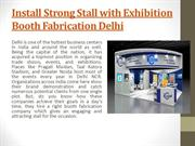 Install Strong Stall with Exhibition Booth Fabrication Delhi