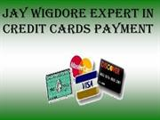 Best credit card processing service provider Jay Wigdore