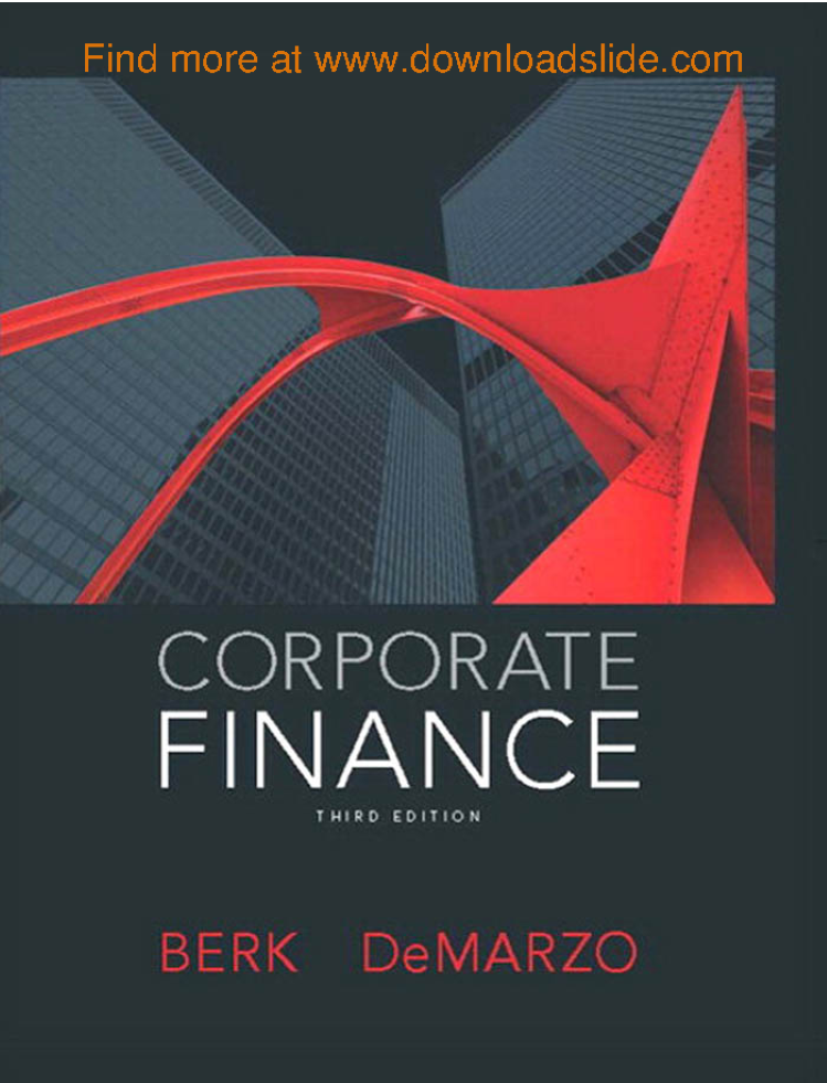 9 Corporate Finance 3rd by Berk Demarzo PEARSON 2015