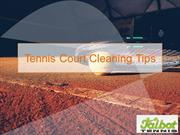 Tennis Court Cleaning Tips provided by Talbot Tennis