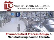 Pharmaceutical Process Design & Manufacturing Course Toronto