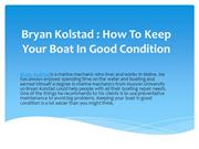 Bryan Kolstad : How To Keep Your Boat In Good Condition