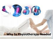 Why Is Physiotherapy Needed