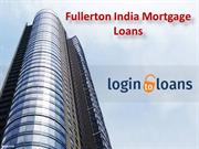 Mortgage loans, Fullerton India Mortgage Loans,  Apply For Fullerton I