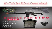 We-Tech Best Rifles at Crown Airsoft