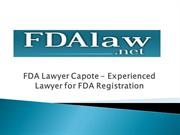 FDA Lawyer Capote – Experienced Lawyer for FDA Registration