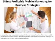 5 Best Profitable Mobile Marketing for Business Strategies