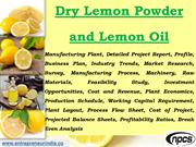 Dry Lemon Powder and Lemon Oil