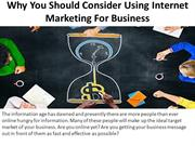 Why You Should Consider Using Internet Marketing For Business