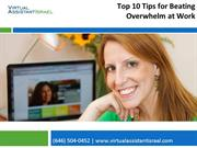 Top 10 Tips for Beating Overwhelm at Work