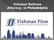 Criminal Defense Attorney  in Philadelphia