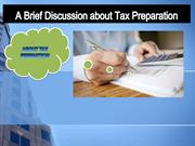 A_Brief_Discussion_about_Tax_Preparation