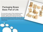 Packaging Boxes Basic Part of Life