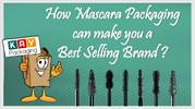How Mascara Packaging can make you a Bestselling Brand