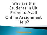 Why are the Students in UK Prone to Avail Online Assignment Help