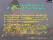 Discover Incredible India with Golden Triangle Travel Destination