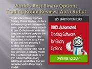 World's Best Binary Options Trading Robot Review | Auto Robot