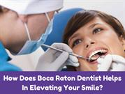Tips to Achieve and Elevating Your Smile - Bocadentist.com