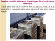 Facts to consider Whenever Installing an Air Conditioning Technique