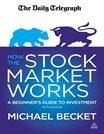 How the Stock Market Works - Becket, Michael