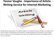 Tanner Vaughn - Importance of Article Writing Service for Internet Mar
