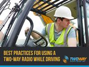 Best Practices For Using A Two-Way Radio While Driving