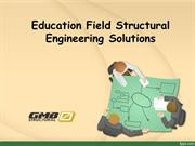 Education Field Structural Engineering Solutions