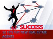 12 tips for new real estate agents