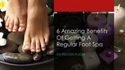 Benefits of Foot Spa Treatment – MyGlamm Home Spa