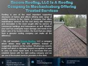 Encore Roofing, LLC Is A Roofing Company In Mechanicsburg