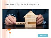 Mortgage Payment Frequency