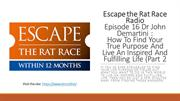 Escape the Rat Race Radio Podcast