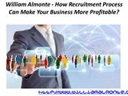William Almonte - How Recruitment Process Can Make Your Business More