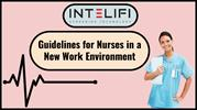 Guidelines for Nurses in a New Work Environment