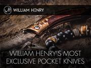 William Henry's Most Exclusive Knives