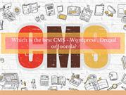 Which is the best CMS: Wordpress, Joomla, Drupal?