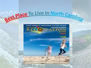 Best Place To Live In North Carolina - relocationguide.biz