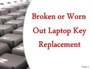 Broken or Worn Out Laptop Key Replacement