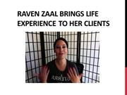 Raven Zaal Brings Life Experience to Her Clients